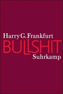 Harry G. Frankfurt: Bullshit